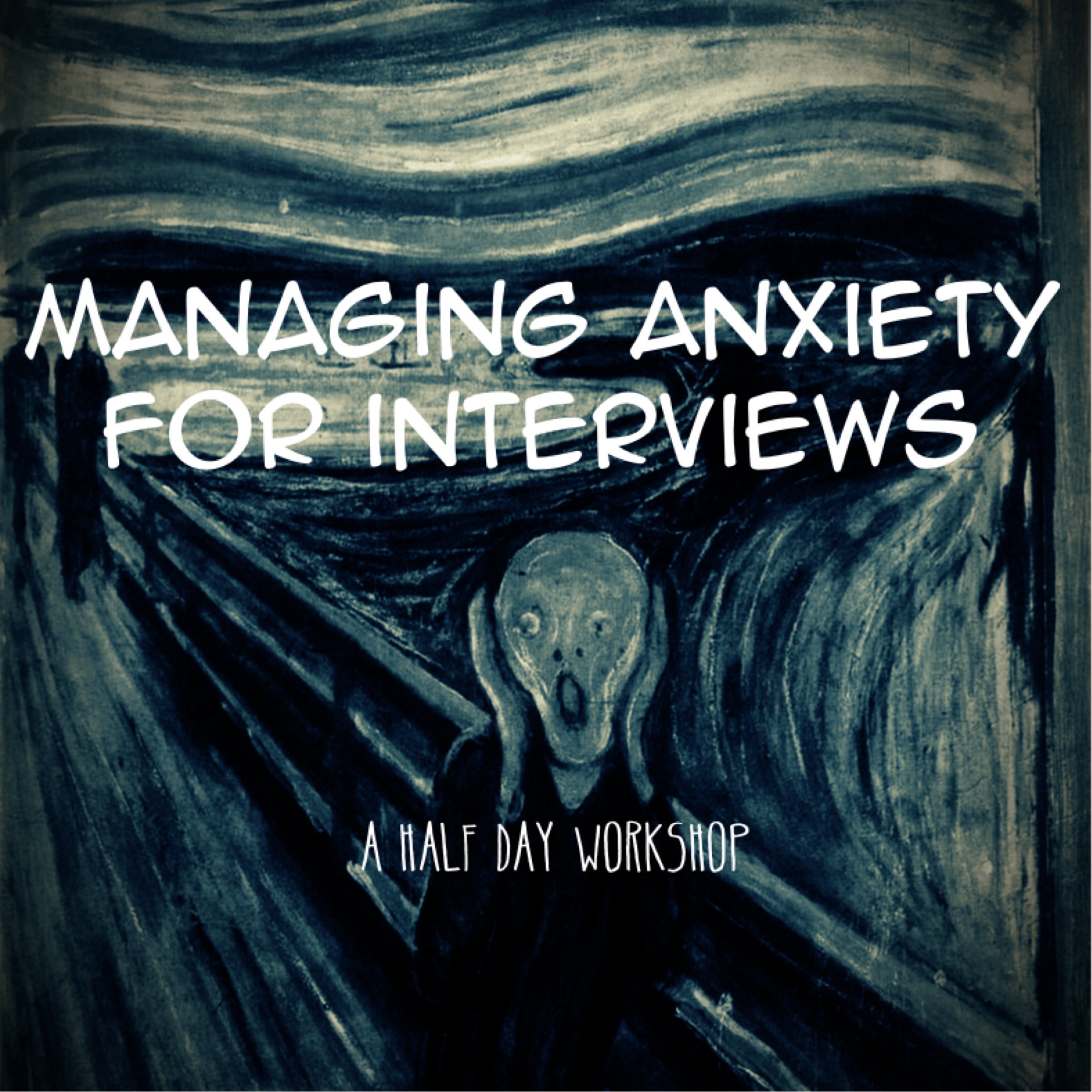 Managing anxiety for interviews