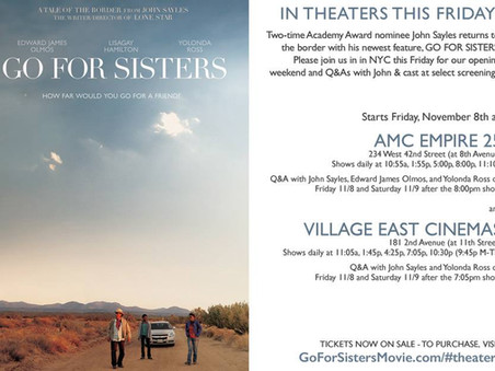GO FOR SISTERS opens in NYC Tomorrow!