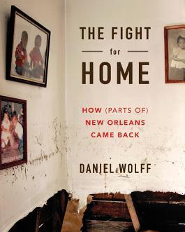 """""""The Fight for Home"""" by Daniel Wolff"""