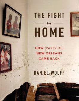 """The Fight for Home"" by Daniel Wolff"