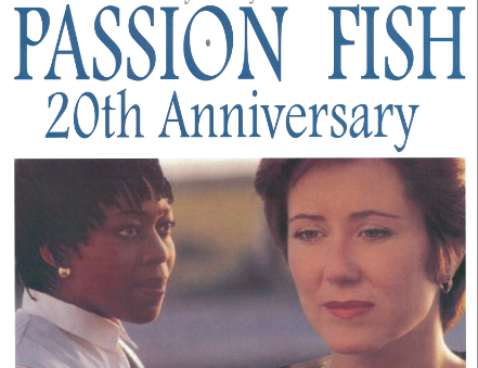 The 20th Anniversary of Passion Fish