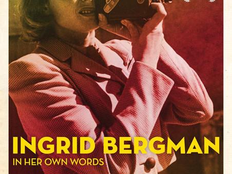 Now Playing: Ingrid Bergman – In Her Own Words