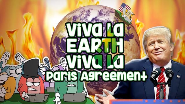 Viva La Earth! (DailyBake Ep.5: Trump's Paris Accord Withdrawal)