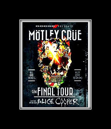 "Motley Crue ""Final Farewell Tour"" Poster"