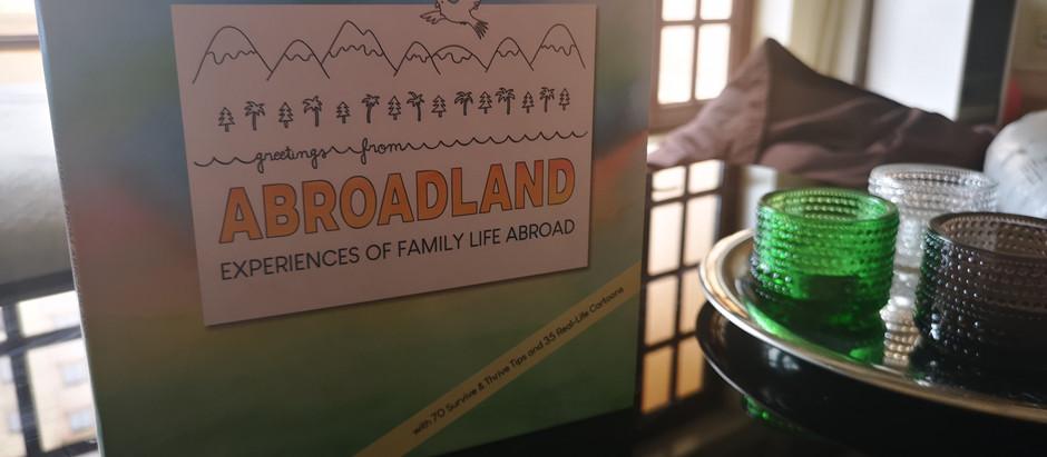 LUKUVINKKI ULKOMAILLE MUUTTAVILLE PERHEILLE: ABROADLAND. EXPERIENCES OF FAMILY LIFE ABROAD