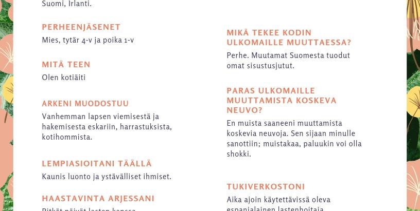 EXPAT-PUOLISON NÄKÖKULMA: VIHREÄN SAAREN EMÄNTÄ RIIKKA KOJO
