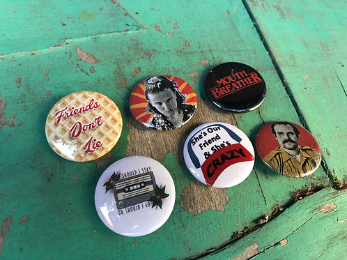 Friends Don't Lie Set of 6 Stranger Things Buttons