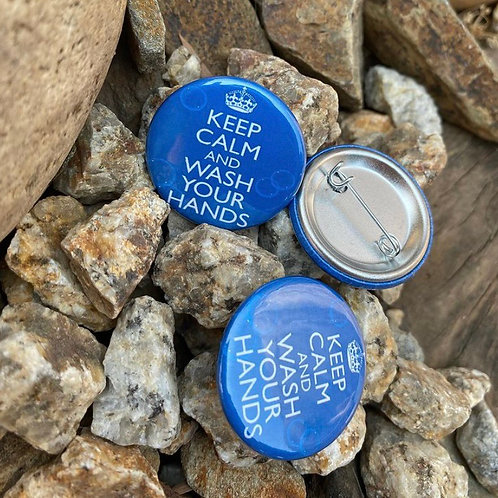 Keep Calm and Wash Your Hands Buttons or Magnets
