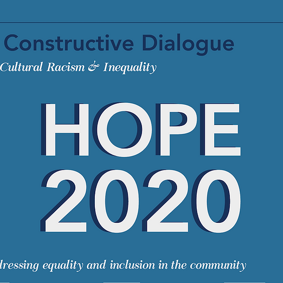 HOPE 2020: A Constructive Dialogue on Cultural Racism & Inequality