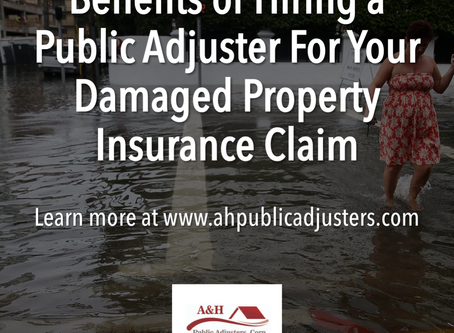 Benefits of Hiring a Public Adjuster For Your Damaged Property Insurance Claim