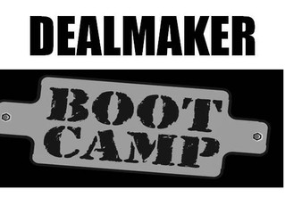 Dealmaker Boot camp