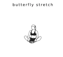 BUTTERFLY STRETCH
