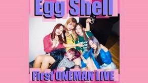 ①EggShell First ONE MAN LIVE「どんな時も踊るっきゃねぇ!!!!!」@栄TIGHT ROPE 2019.03.02(SAT) その①