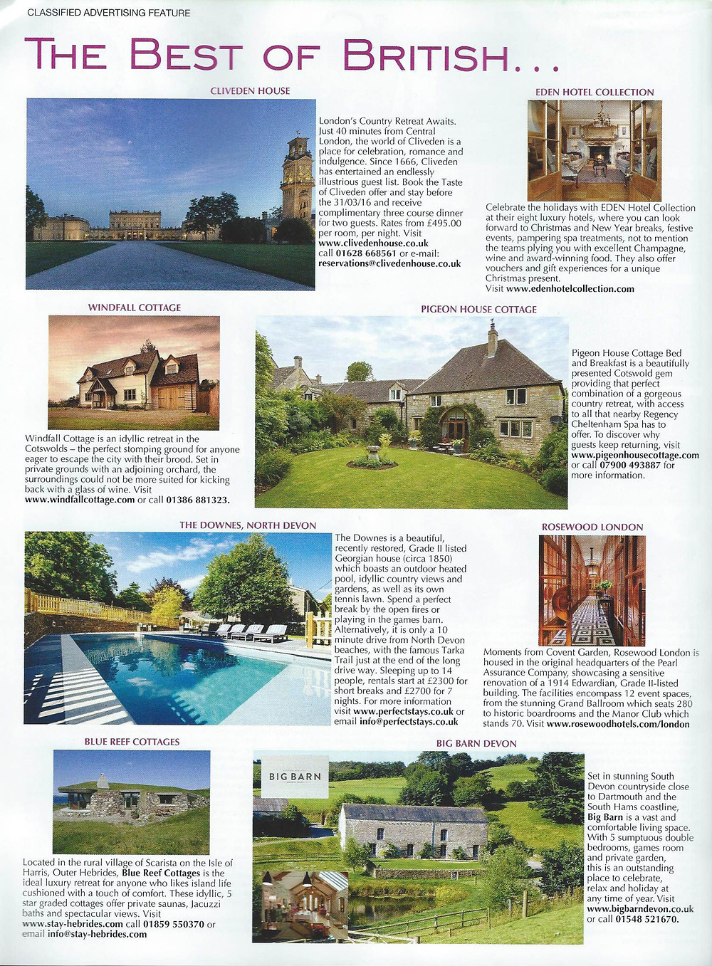 """Pigeon House Cottage is proud to have been selected by the prestigious Conde Naste Traveller magazine in their """"Best of British"""" feature."""