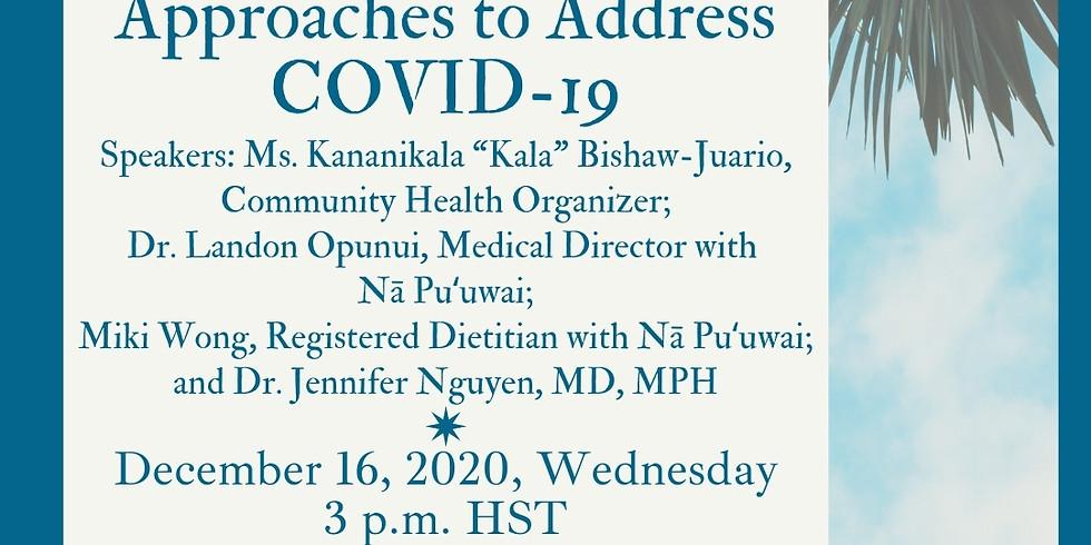 Preventative Medicine Approaches to Address COVID-19