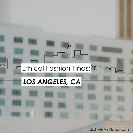 Ethical Fashion Finds: Los Angeles