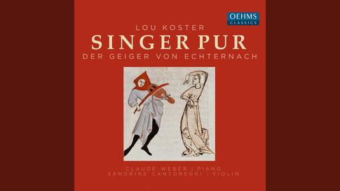 Lou Koster: Der Geiger von Echternach (Sprach's und hob den schlichten Bogen)