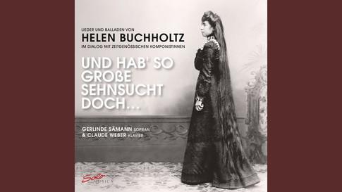Helen Buchholtz: O bleib bei mir