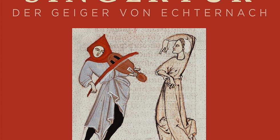 Zwei musikalische Blicke auf den Geiger von Echternach