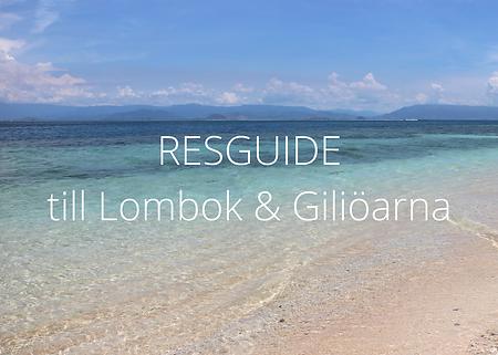 Resguide till Lombok & Giliöarna