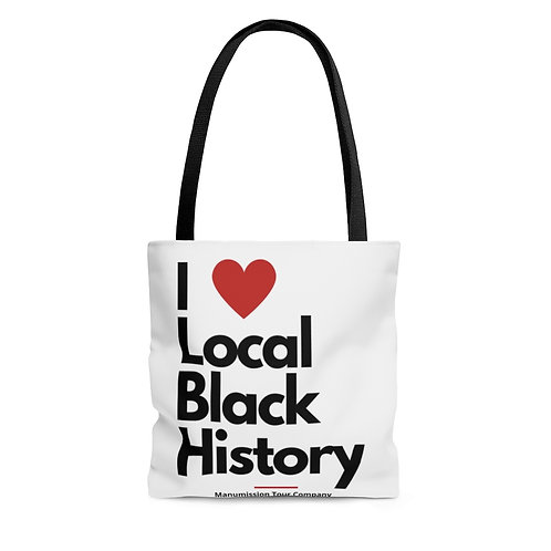 """I Heart Local Black History"" Tote Bag"