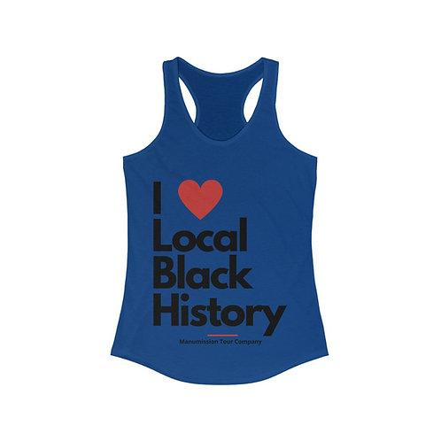 "Women's ""I Heart Local Black History""  Racerback Tee"