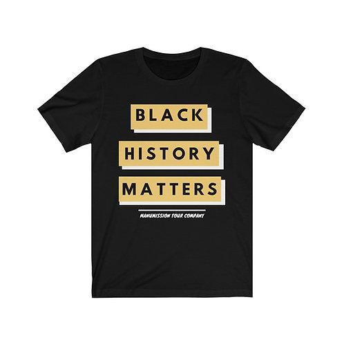 Black History Matters Tee