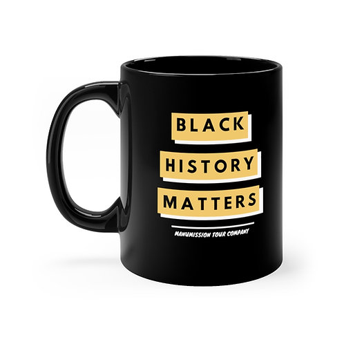 Black History Matters Mug