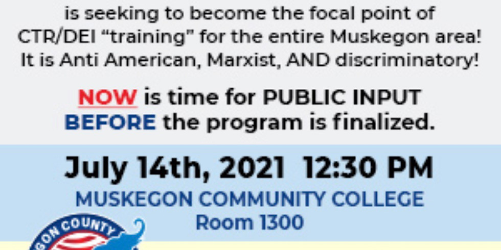 Critical Race Theory/DEI at Muskegon Community College