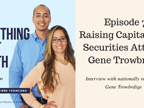 EAW 7: RAISING CAPITAL WITH SECURITIES ATTORNEY GENE TROWBRIDGE