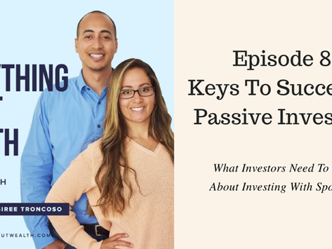EAW 8: KEYS TO SUCCESSFUL PASSIVE INVESTING