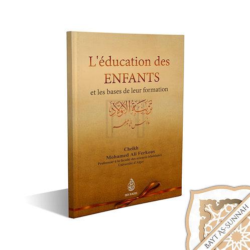 L'EDUCATION DES ENFANTS ET LES BASES DE LEUR FORMATION,PAR LE CHEIKH MOHAMED ALI