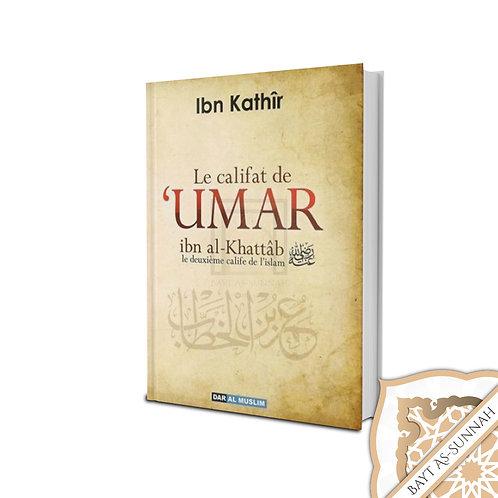 LE CALIFAT DE UMAR IBN AL KHATTAB