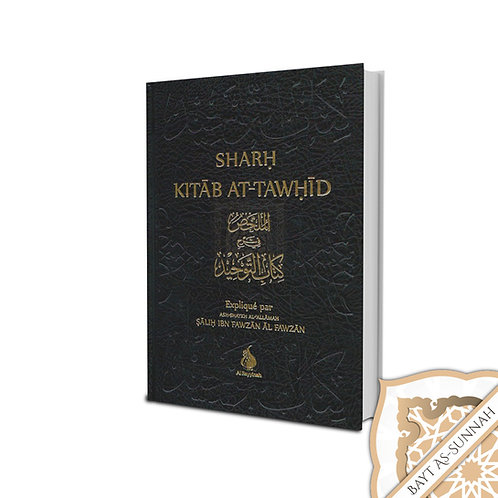 SHARH KITAB AT TAWHID
