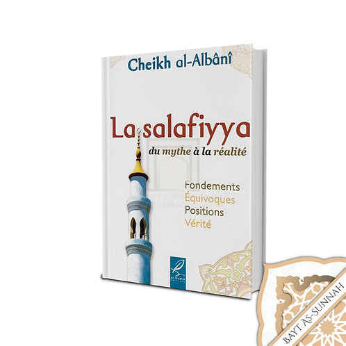 LA SALAFIYYA DU MYTHE À LA REALITE CHEIKH AL ALBANI