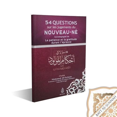 54 QUESTIONS SUR LES JUGEMENTS DU NOUVEAU-NÉ ACCOMPAGNÉ DE LA PATIENCE ET LA GRA