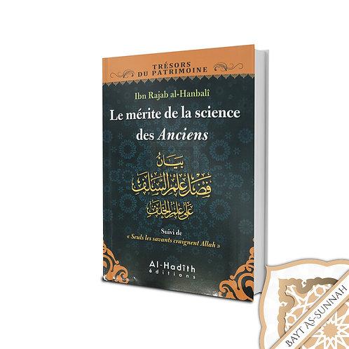 LE MÉRITE DE LA SCIENCE DES ANCIENS