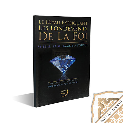 LE JOYAU EXPLIQUANT LES FONDEMENTS DE LA FOI