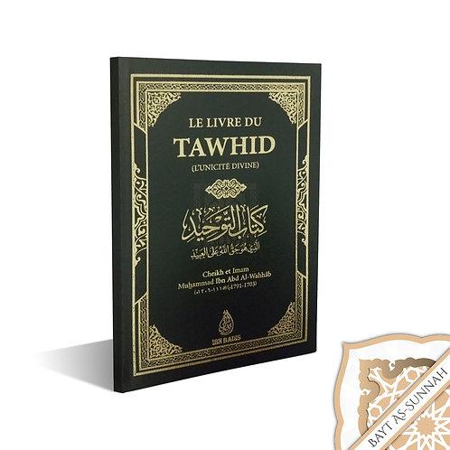 KITAB TAWHID (LE LIVRE DU TAWHID)
