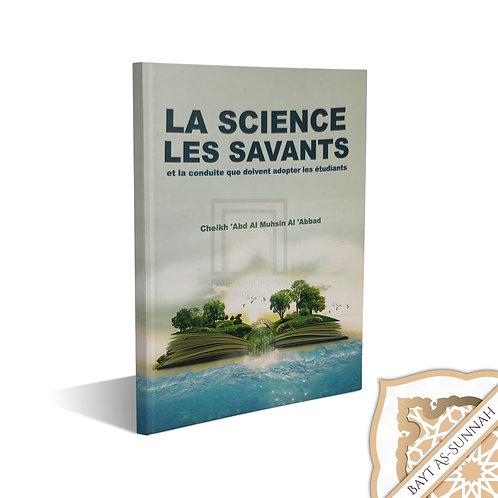 LA SCIENCE ET LES SAVANTS PAR CHEIKH ABD AL-MOUHSIN AL-ABBAD