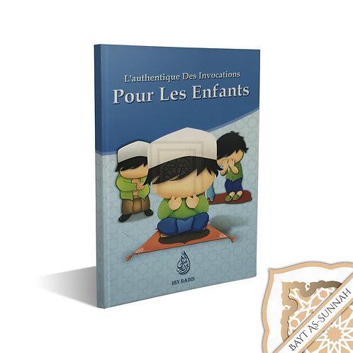 L'AUTHENTIQUE DES INVOCATIONS POUR LES ENFANTS (FRANÇAIS, ARABE, PHONÉTIQUE)
