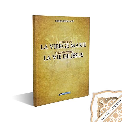 L'HISTOIRE DE LA VIERGE MARIE