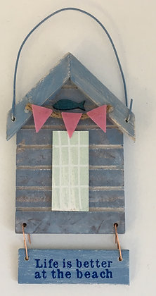 """Life is better at the beach"" Beach Hut Sign"