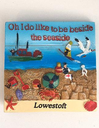 Oh I Do Like To Be Beside The Seaside Lowestoft Fridge Magnet