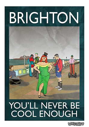"""Rubbish Seaside """"Brighton You'll Never Be Cool Enough"""" Card"""