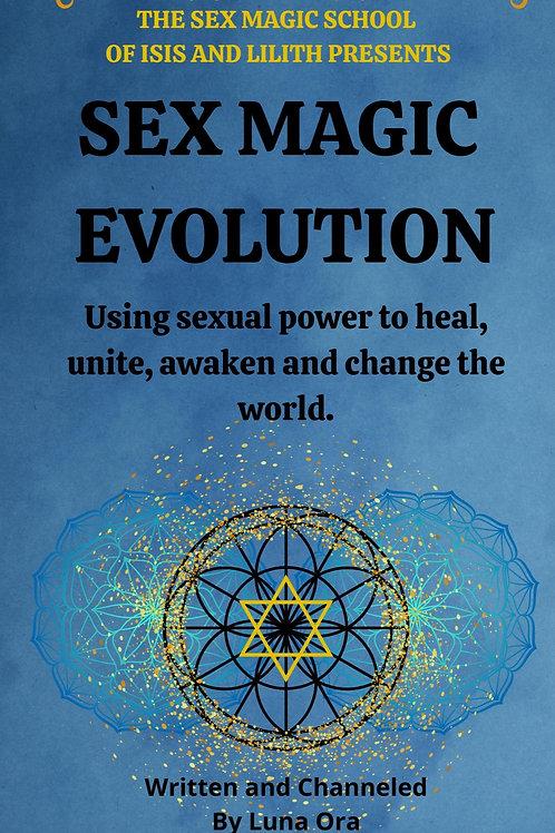 Sex Magic Evolution - Signed copy By Luna Ora