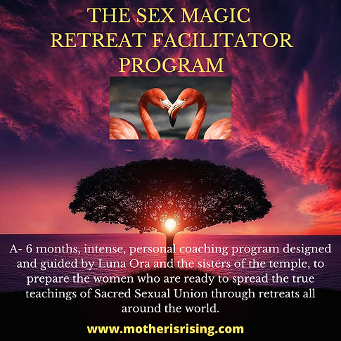THE SEX MAGIC RETREAT FACILITATOR PROGRA