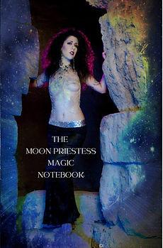 The Moon Priestess Magic notebook: The Priestess Notebook