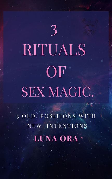 COVER- 3 rituals of sex magic- Luna Ora.