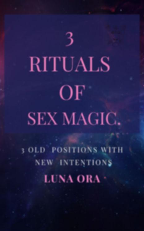 COVER- 3 rituals of sex magic- Luna Ora.